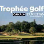 Trophée Golf Canal+ - L'Occitane en Provence